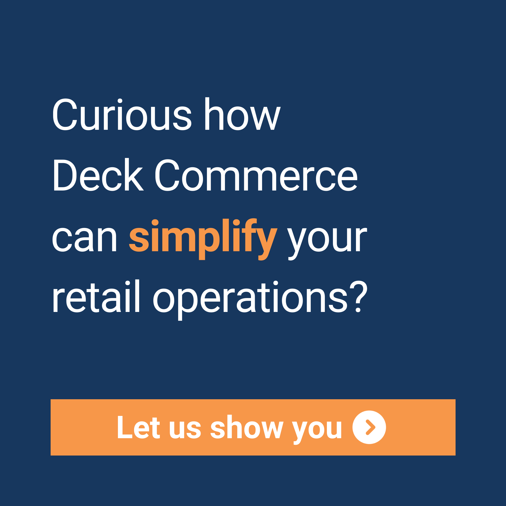 Deck Commerce order management helps simplify retail