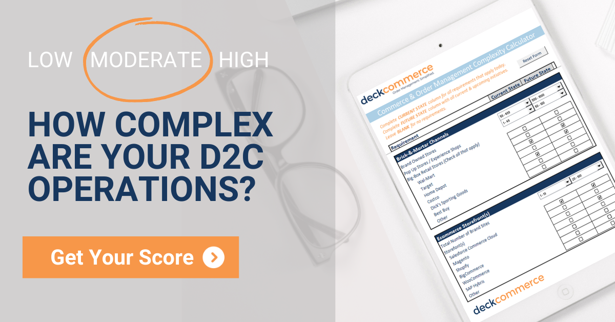 how complex are your d2c operations