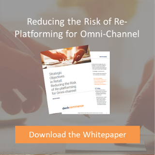 Reducing the Risk of Re platforming for Omni-Channel