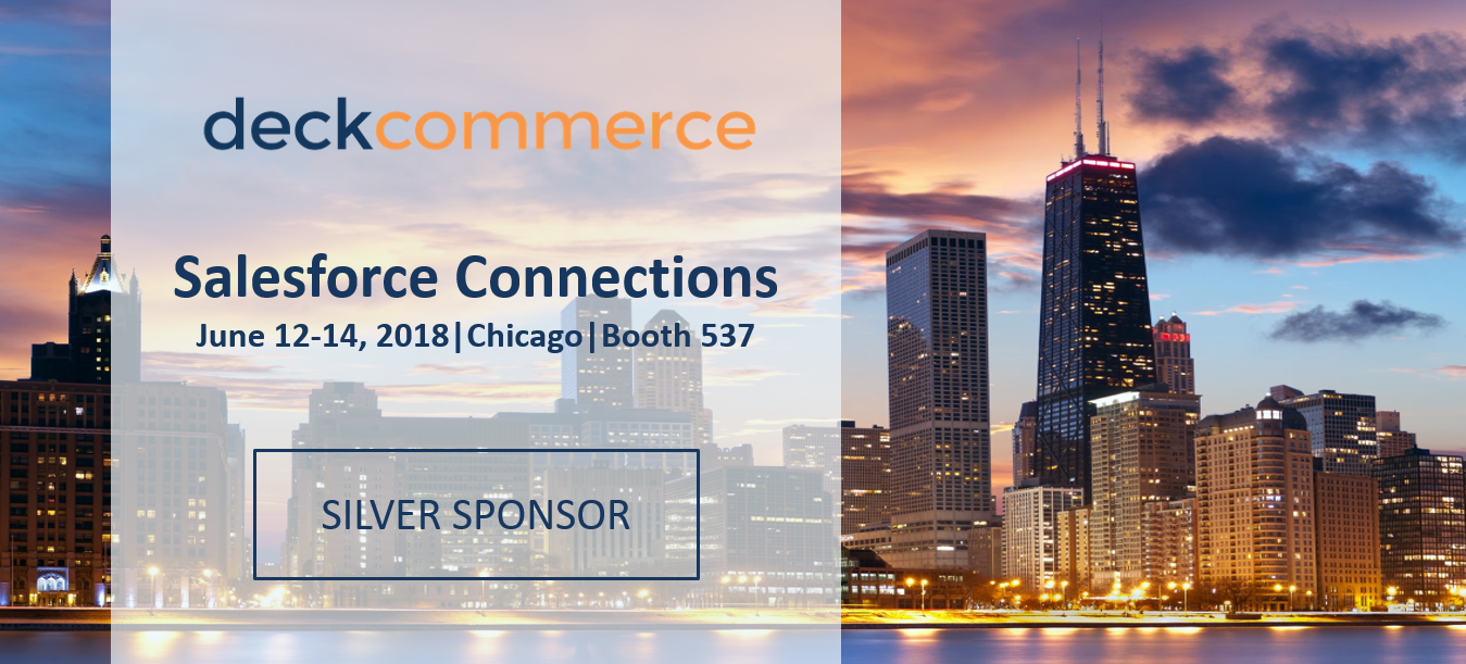 Deck Commerce Order Management exhibited at Salesforce Connections 2018.